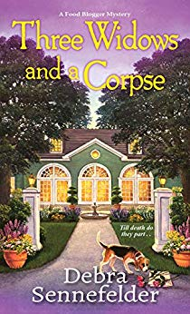 THREE WIDOWS AND A CORPSE (A FOOD BLOGGER MYSTERIES #3) BY DEBRA SENNEFELDER: BOOK REVIEW