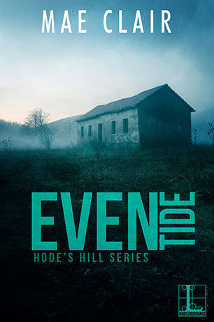 EVENTIDE (HODE'S HILL, BOOK #3) BY MAE CLAIR: BOOK REVIEW