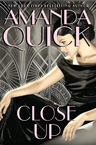CLOSE UP (BURNING COVE, BOOK #4) BY AMANDA QUICK: BOOK REVIEW