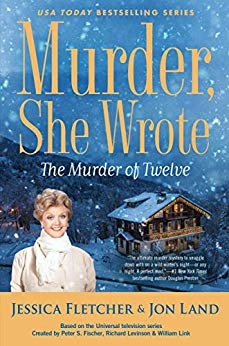 THE MURDER OF TWELVE (MURDER, SHE WROTE #51) BY JESSICA FLETCHER, JON LAND: BOOK REVIEW