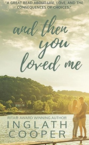 AND THEN YOU LOVE ME BY INGLATH COOPER: BOOK REVIEW