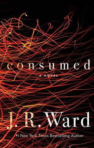 CONSUMED (FIREFIGHTERS, BOOK #1) BY J.R. WARD: BOOK REVIEW