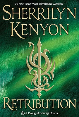 RETRIBUTION (DARK-HUNTER, BOOK #19) BY SHERRILYN KENYON: BOOK REVIEW