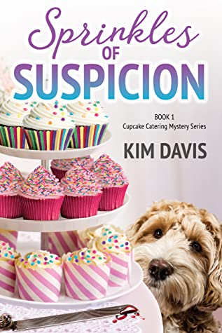 SPRINKLES OF SUSPICION (CUPCAKE CATERING MYSTERY, #1) BY KIM DAVIS: BOOK REVIEW