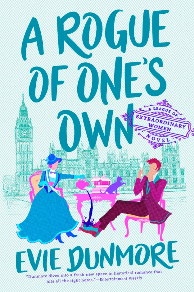 A ROGUE OF ONE'S OWN (A LEAGUE OF EXTRAORDINARY WOMEN #2) BY EVIE DUNMORE: BOOK REVIEW