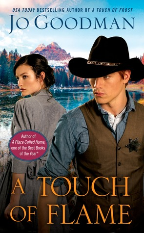 A TOUCH OF FLAME (THE COWBOYS OF COLORADO, BOOK #2) BY JO GOODMAN: BOOK REVIEW