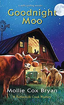 GOODNIGHT MOO (A BUTTERMILK CREEK MYSTERY #2) BY MOLLIE COX BRYAN: BOOK REVIEW