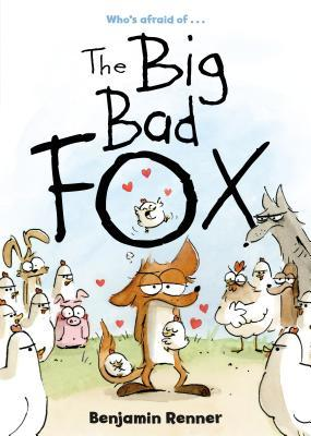 THE BIG BAD FOX BY BENJAMIN RENNER: BOOK REVIEW