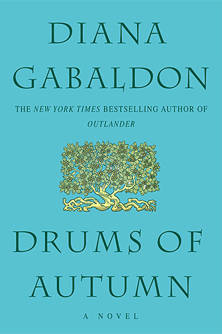 DRUMS OF AUTUMN (OUTLANDER, BOOK #4) BY DIANA GABALDON: BOOK REVIEW