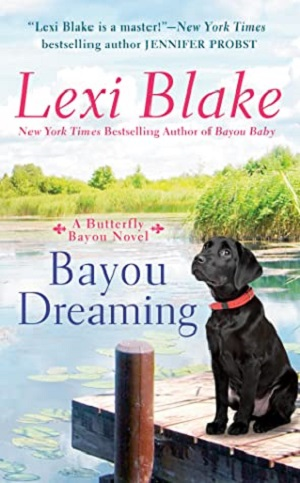 BAYOU DREAMING (BUTTERFLY BAYOU, #3) BY LEXI BLAKE: BOOK REVIEW