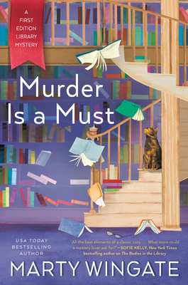 MURDER IS A MUST (FIRST EDITION LIBRARY MYSTERY, #2) BY MARTY WINGATE: BOOK REVIEW