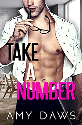 TAKE A NUMBER (WAIT WITH ME, BOOK #4) BY AMY DAWS: BOOK REVIEW