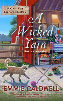 A WICKED YARN (CRAFT FAIR KNITTERS MYSTERY, #1) BY EMMIE CALDWELL: BOOK REVIEW