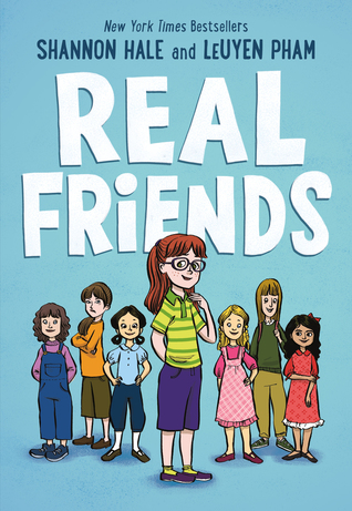 REAL FRIENDS (REAL FRIENDS, BOOK #1) BY SHANNON HALE: BOOK REVIEW