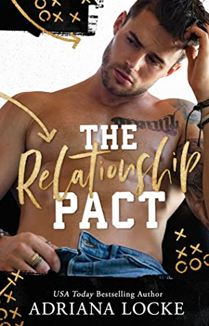 THE RELATIONSHIP PACT (KINGS OF FOOTBALL, BOOK #3) BY ADRIANA LOCKE: BOOK REVIEW