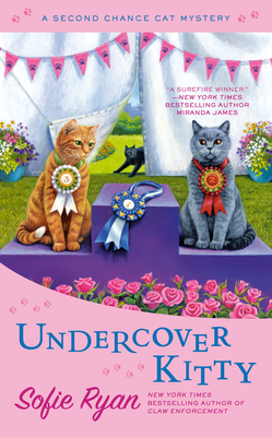 UNDERCOVER KITTY (SECOND CHANCE CAT MYSTERY #8) BY SOFIE RYAN: BOOK REVIEW