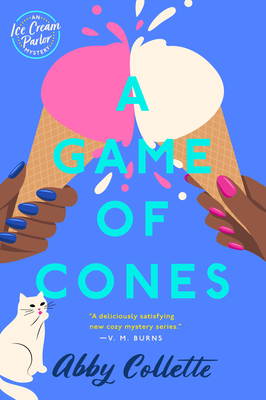 A GAME OF CONES (ICE CREAM PARLOR MYSTERY #2) BY ABBY COLLETTE: BOOK REVIEW
