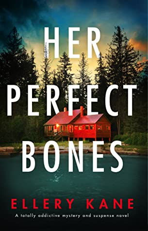 HER PERFECT BONES (ROCKWELL AND DECKER, BOOK #2) BY ELLERY A. KANE: BOOK REVIEW