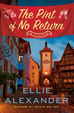 THE PINT OF NO RETURN (SLOAN KRAUS, BOOK #2) BY ELLIE ALEXANDER: BOOK REVIEW