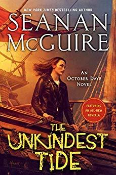 THE UNKINDEST TIDE (OCTOBER DAYE, BOOK #13) BY SEANAN MCGUIRE: BOOK REVIEW