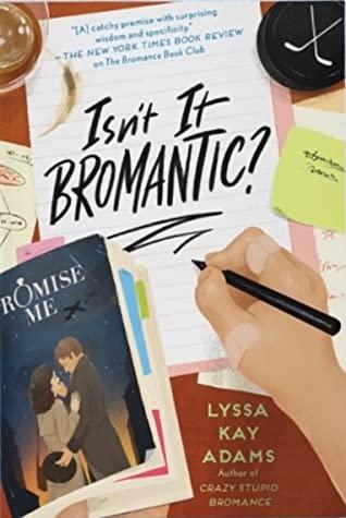 ISN'T IT BROMANTIC? (BROMANCE BOOK CLUB, #4) BY LYSSA KAY ADAMS: BOOK REVIEW