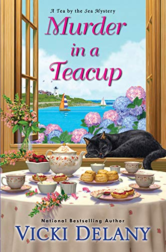 MURDER IN A TEACUP (TEA BY THE SEA MYSTERIES #2) BY VICKI DELANY: BOOK REVIEW