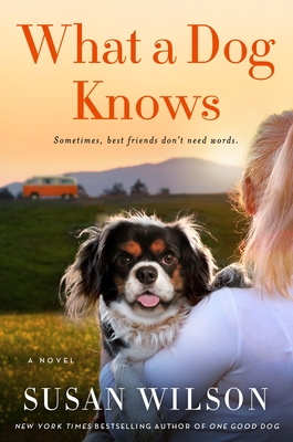 WHAT A DOG KNOWS BY SUSAN WILSON: BOOK REVIEW