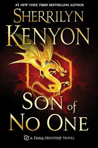SON OF NO ONE (DARK-HUNTER, BOOK #23) BY SHERRILYN KENYON: BOOK REVIEW
