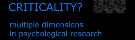 What Is Criticality? 3/3/2021 Critical Colloquium