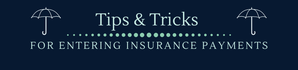 Entering Insurance Payments