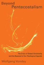 beyond pentecostalism