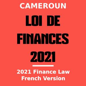Télécharger la loi de finances 2021 du Cameroun