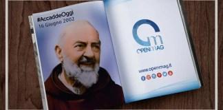 16 Giugno 2002: Padre Pio diventa Santo