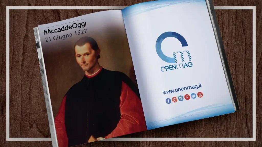 21 giugno 1527: muore Niccolò Machiavelli