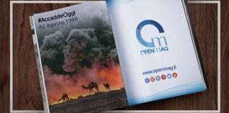 2 Agosto 1990: scoppia la 1° Guerra del Golfo