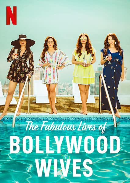 Fabulous Lives of Bollywood Wives Season 1 Complete (Hindi Dubbed)