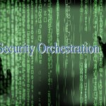 Security Orchestration 101