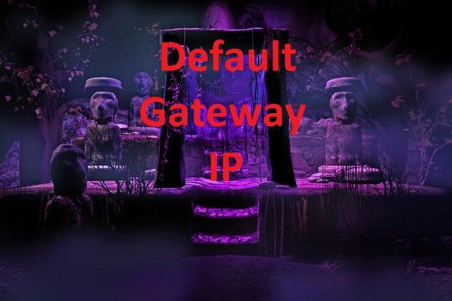 default gateway ip