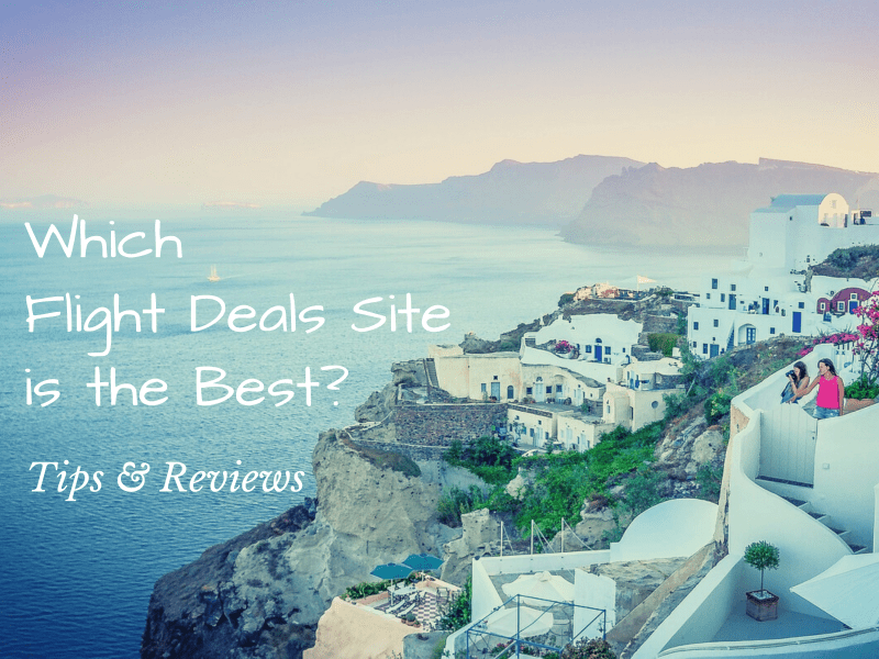 Which Flight Deals Site is the Best