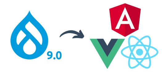The Drupal 9 logo can be seen on the left, while on the right, there are three logos of React, Vue and Angular.