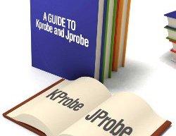 Kernel Debugging Using Kprobe and Jprobe