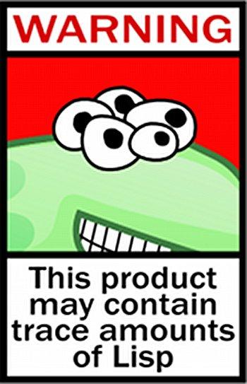 Lisp warning!