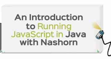 An Introduction to Running JavaScript in Java with Nashorn
