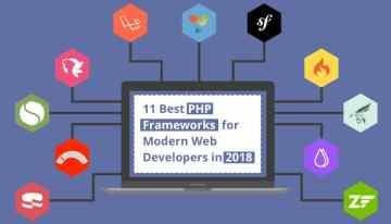 11 Best PHP Frameworks For Web Development in 2018