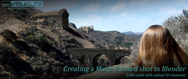 Creating a Matte Painted shot in Blender | OpenVisual FX