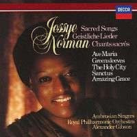 Jessye Norman singt geistliche Lieder Jessye Norman, Ambrosian Singers, Royal Philharmonic Orchestra, Alexander Gibson