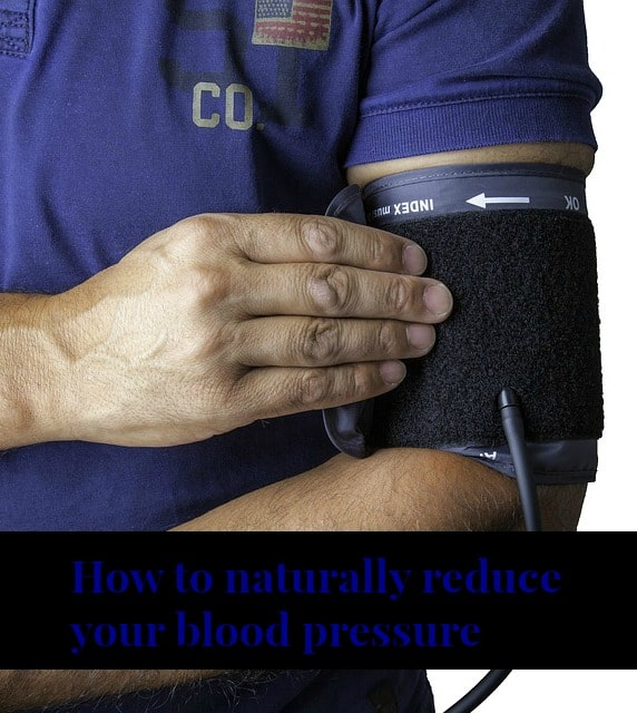 How to naturally reduce your blood pressure