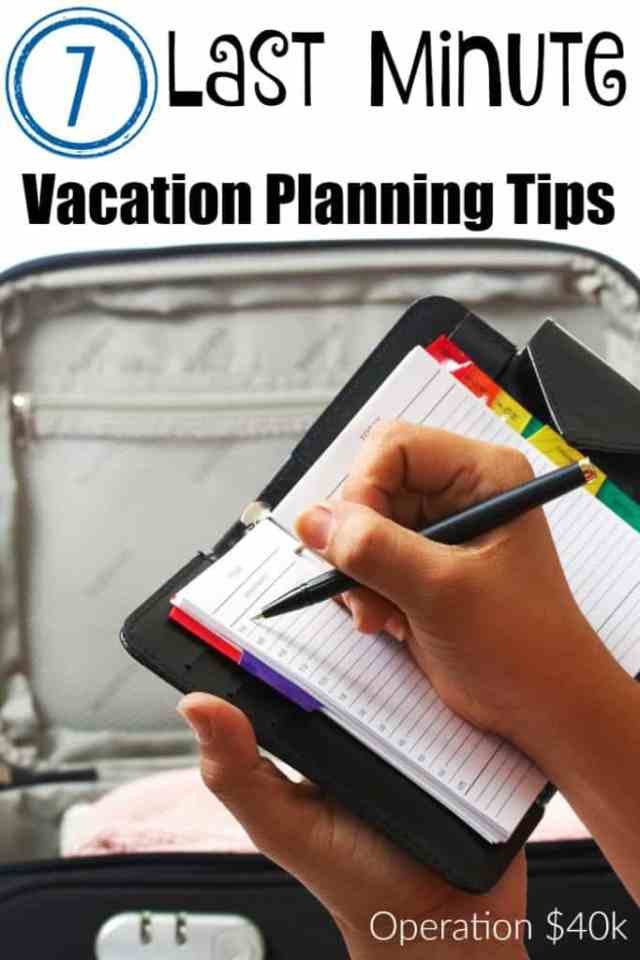 Last Minute Vacation planning is made easier with these great tips! So easy for anyone to manage a fun vacation in just a few hours or days!
