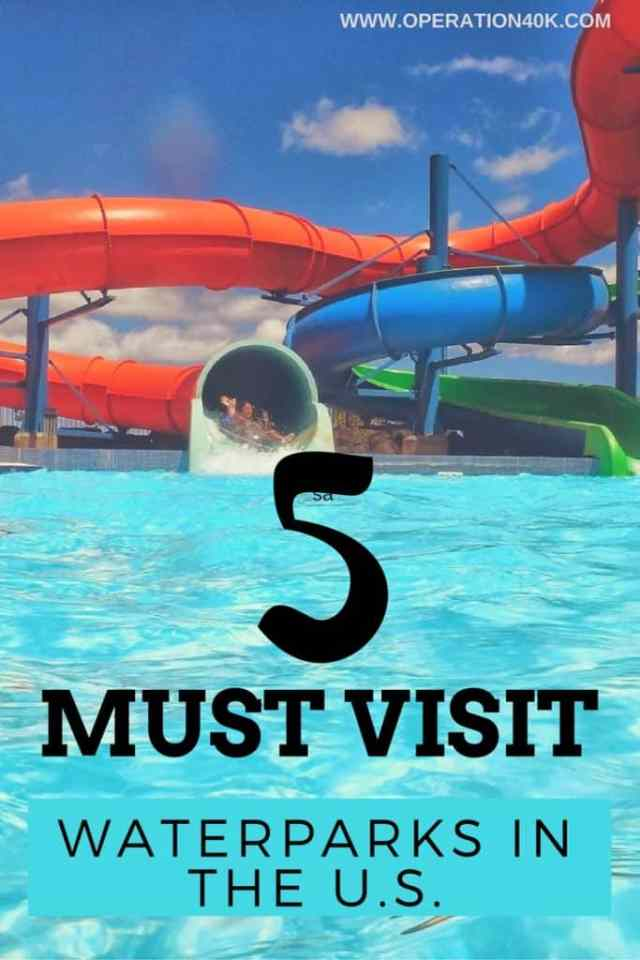 5 Must Visit Water Parks in the US