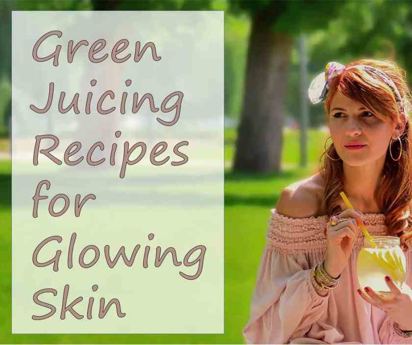 Green Juicing Recipes for Glowing Skin